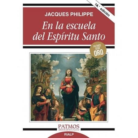 En la escuela del Espíritu Santo LIBRO de Jacques Philippe