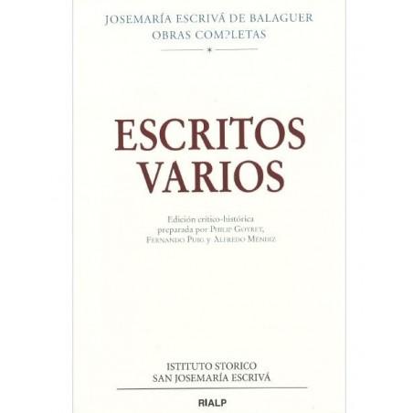 Escritos Varios (1927-1974). Edición crítico-histórica. Josemaría Escrivá