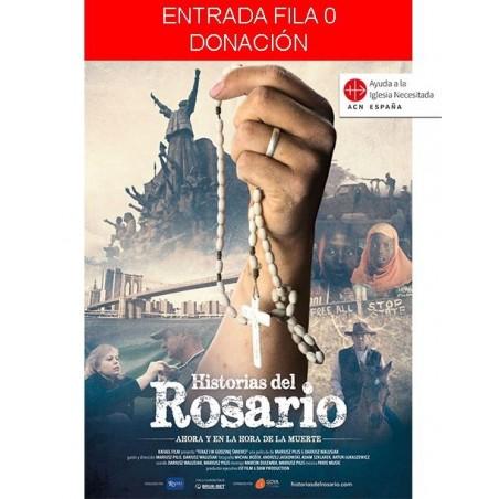 Entrada Fila 0 (Donativo) - Historias del Rosario