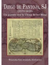 Diego de Pantoja: Un puente con la china de los Ming