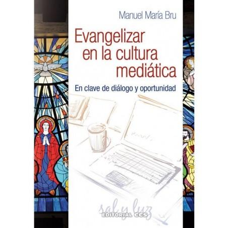 Evangelizar en la cultura mediatica
