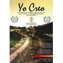 YO CREO: Un documental sobre la belleza de la FE