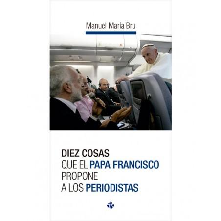 libro Diez cosas que el Papa Francisco propone a los periodistas