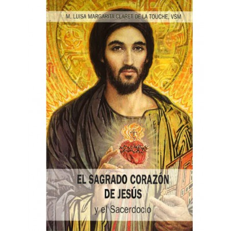 EL SAGRADO CORAZON DE JESUS Y EL SACERDOCIO