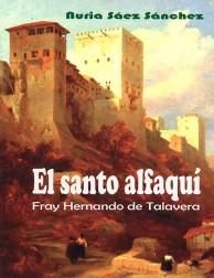 El Santo Alfaquí, Fray...