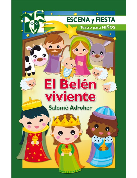El Belen viviente (Escena y fiesta) Teatro para Niños