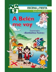 A Belén me voy (Escena y fiesta) Teatro para niños
