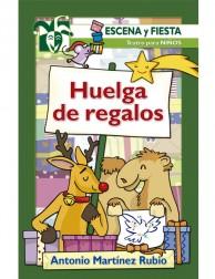 Huelga de Regalos (escena y fiesta) teatro para niños