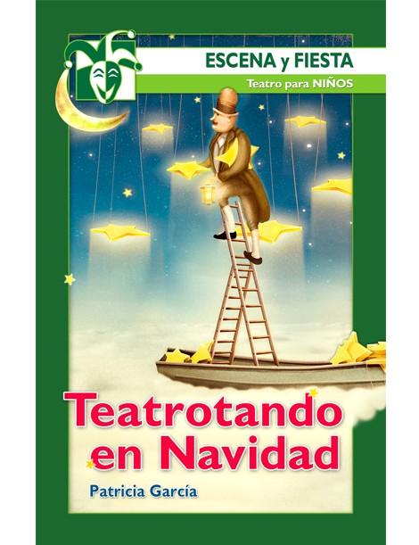 Teatrotando en NAvidad (escena y fiesta) teatro para niños