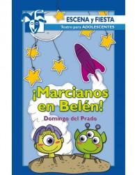 ¡Marcianos en Belén! (Escena y fiesta) Teatro para adolescentes
