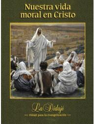 Nuestra vida moral en Cristo