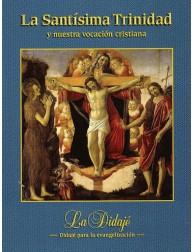 La santísima trinidad y nuestra vocación cristiana