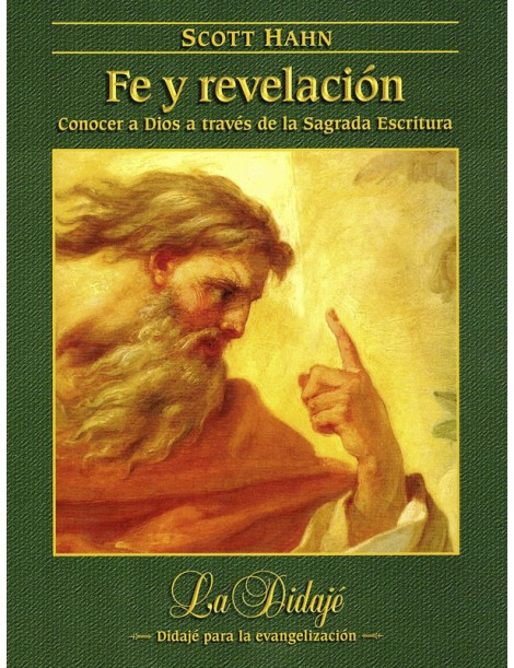 Fe y revelación. Conocer a Dios a través de la Sagrada Escritura