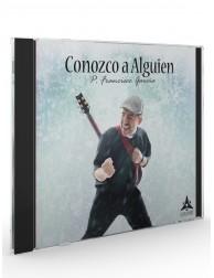 Conozco a Alguien (P. Francisco García) - CD