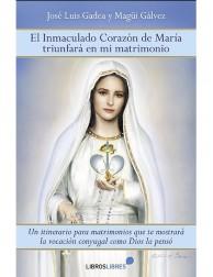 El inmaculado corazón de María triunfará en mi matrimonio