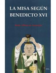 La misa según Benedicto XVI