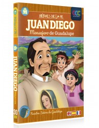 Juan Diego: Mensajero de...