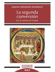 La Segunda Conversión