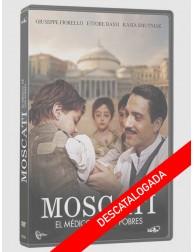 MOSCATI: El médico de los...