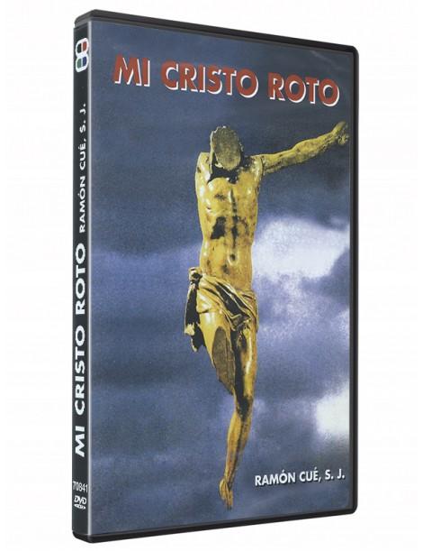 Mi Cristo Roto (DVD) Ramon Cué