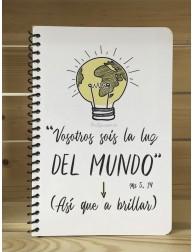 Libreta · Vosotros sois la luz del mundo