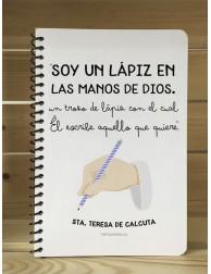 Libreta · Soy un lápiz en las manos de Dios...