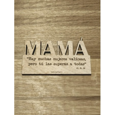 Imán de madera · Mamá, tú las superas a todas