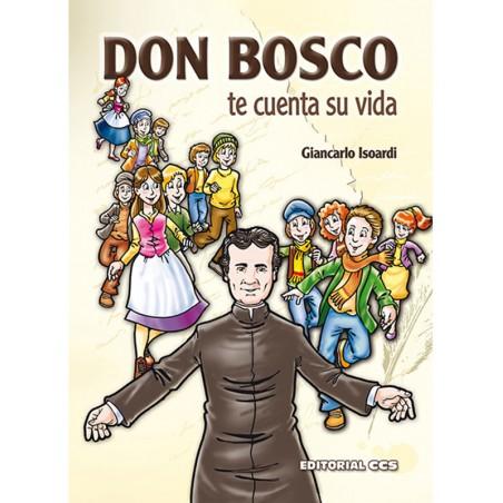 Don Bosco te cuenta su vida