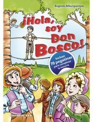 ¡Hola, soy Don Bosco!...