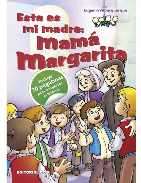Esta es mi madre: mamá Margarita (libro pegatinas)