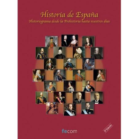 Historia de España, Historiograma desde la Prehistoria hasta nuestros días. segunda edición