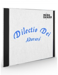 Adoraré (Dilectio Dei) - CD