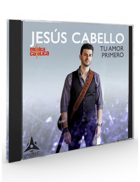 Tu amor primero (Jesús Cabello) - CD
