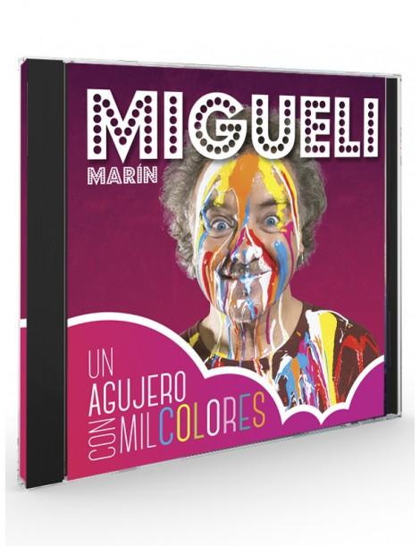 Un agujero con mil colores (Migueli Marín) - CD