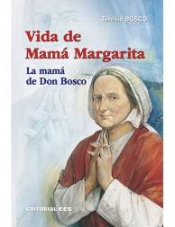 Vida de Mamá Margarita (La mamá de Don Bosco)