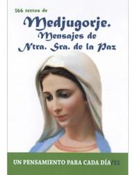 366 textos de Medjugorje. Mensajes de Ntra. Sra. de la Paz
