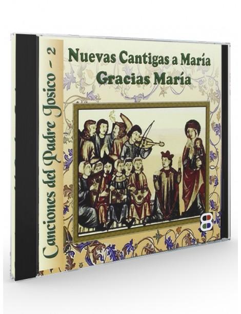 Nuevas Cantigas a María. Gracias María (Padre Josico) - CD