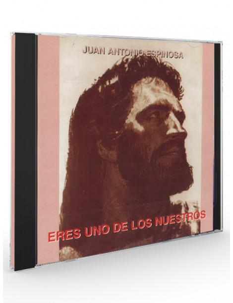 Eres uno de los nuestros (Juan Antonio Espinosa) - CD