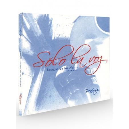 Sólo la voz. Liturgia de las horas (Beatriz Elamado) - CD