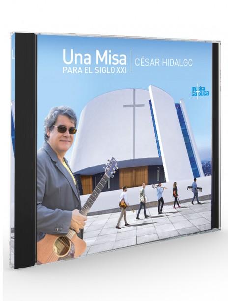 Una misa para el siglo XXI (César Hidalgo) - CD