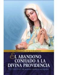 El abandono confiado a la Divina Providencia (Testimonio)