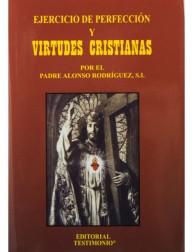 Ejercicio de perfección y virtudes cristianas (Testimonio)