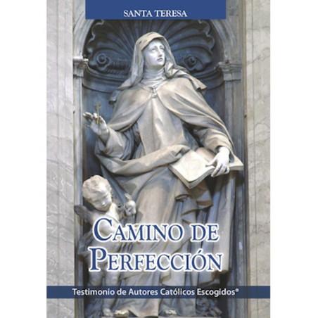 Camino de perfección. Santa Teresa (Testimonio)