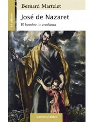 José de Nazaret. El hombre...