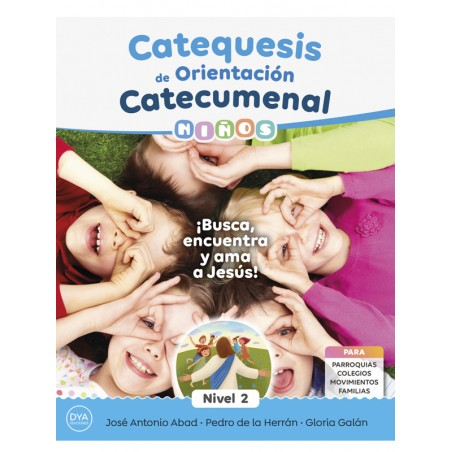Catequesis de Orientación Catecumenal - NIÑOS (nivel 2)