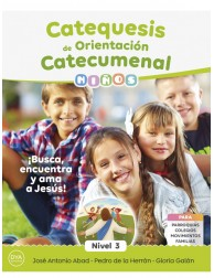 Catequesis de Orientación Catecumenal - NIÑOS (nivel 3)