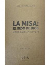 La Misa: El Beso de Dios...