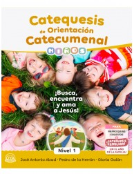 Catequesis de Orientación Catecumenal - NIÑOS (nivel 1)