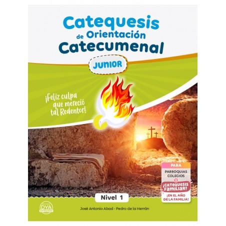 Catequesis de Orientación Catecumenal - JUNIOR (nivel 1)