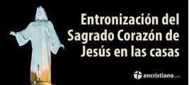 Entronización del Sagrado Corazón de Jesús en las casas